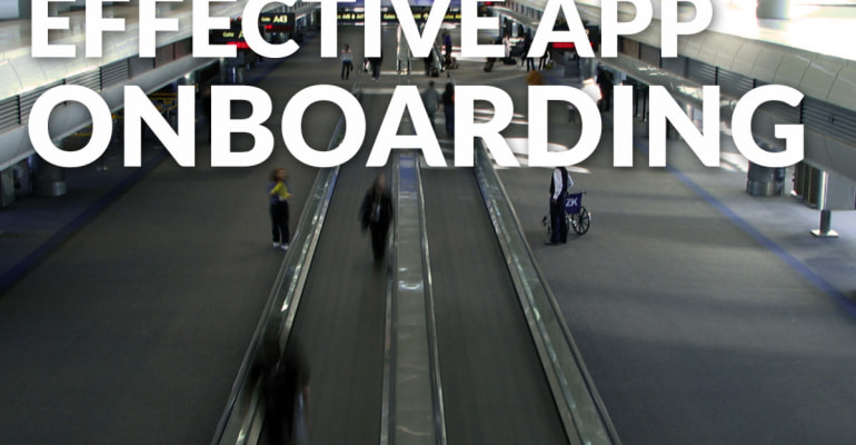 App Onboarding: Effective Strategies To Get Users On Board
