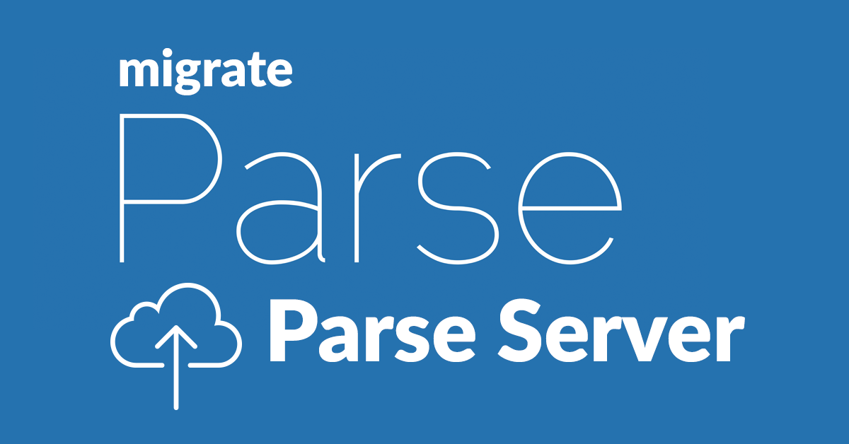 How To Migrate Your Parse App To Parse Server With Heroku And mLab [GUIDE]