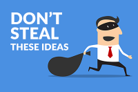 Don't Steal These Ideas