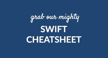 Grab Our Mighty Swift Cheatsheet