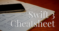 UPDATED: The Swift 3 Cheatsheet