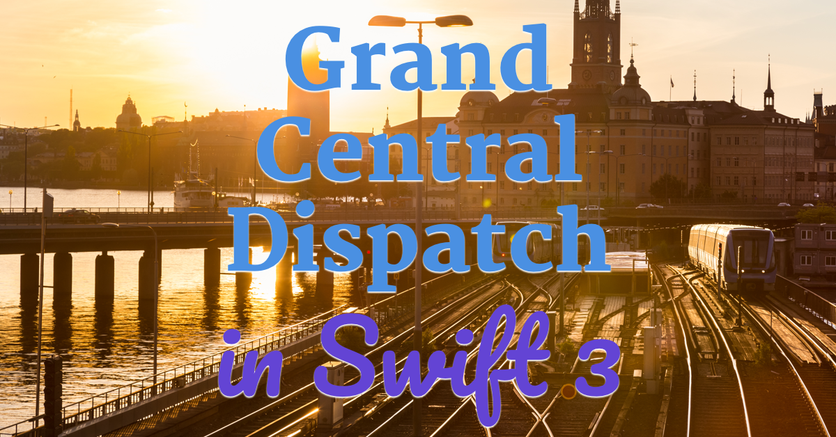 Grand Central Dispatch multithreading with Swift 3