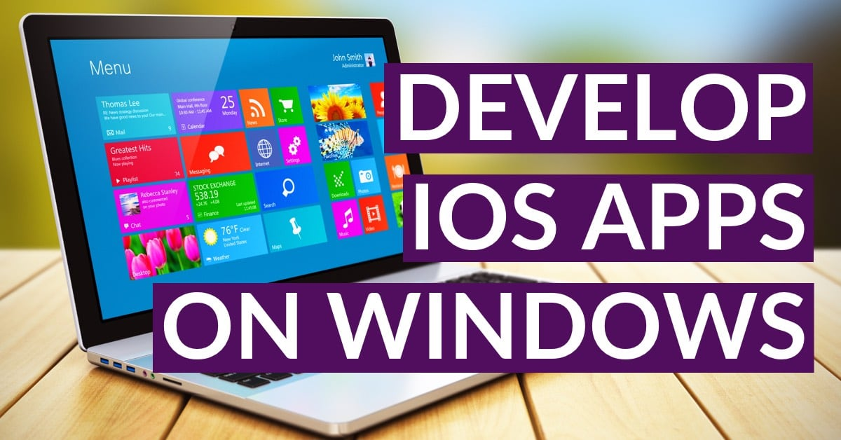 develop ios app on windows Windows