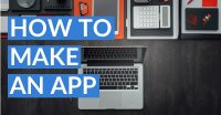 How To Make An App (In 9 Steps)