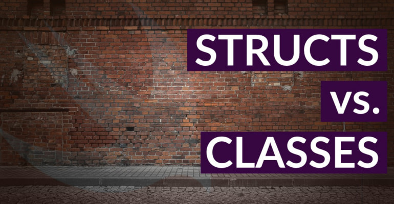 Struct vs. Class In Swift Explained
