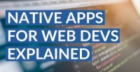 Native iOS App Development for Web Developers Explained
