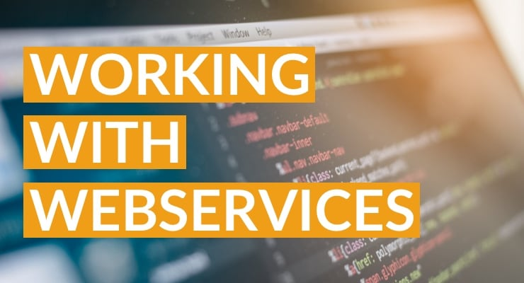 Working With Webservices