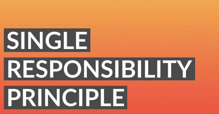 The Single Responsibility Principle