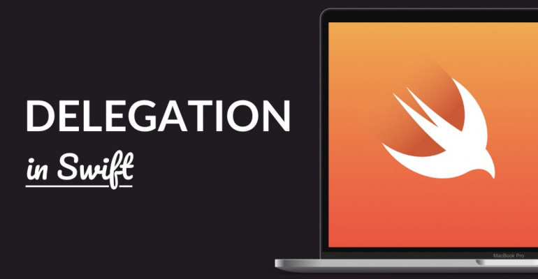 Delegation In Swift Explained