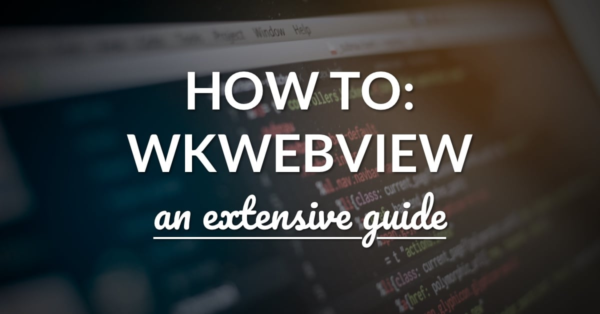 WKWebView: An Extensive Guide To Web Views – LearnAppMaking