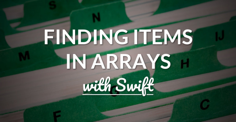 Find an item in an array in Swift with first(where