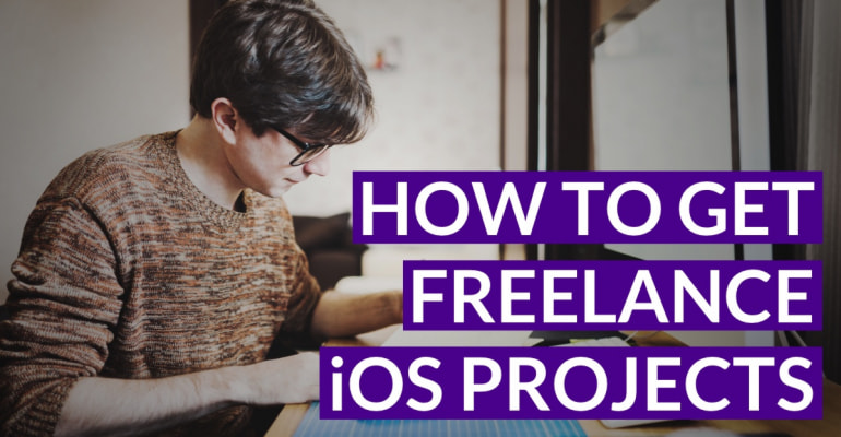 How To Get Freelance iOS Development Projects