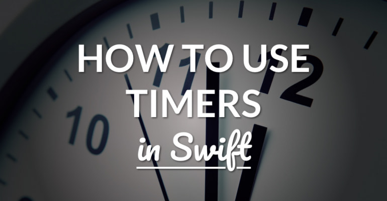 Timers In Swift (How To) – LearnAppMaking