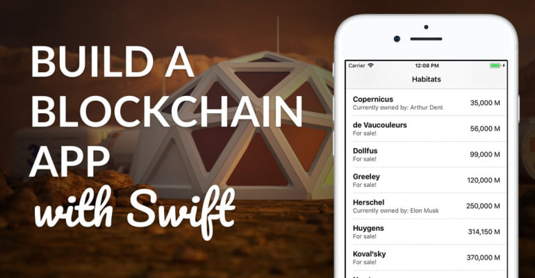 How To: Build A Blockchain App With Swift