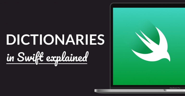 Dictionaries In Swift Explained