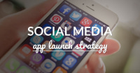 How To Launch Your App Successfully With A Social Media Campaign