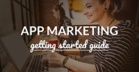Getting Started With App Marketing
