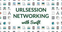 Networking In Swift With URLSession