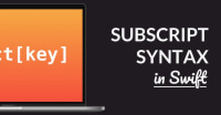 Subscript Syntax In Swift Explained