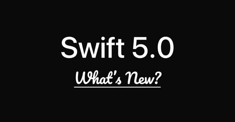 What's New In Swift 5.0