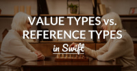 Value Types vs. Reference Types In Swift