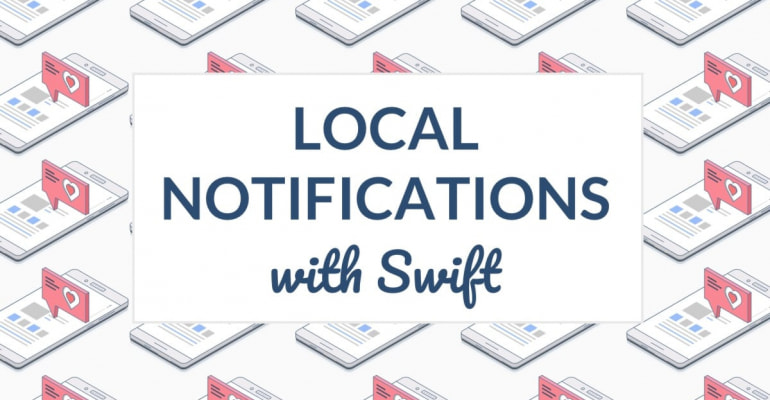 Scheduling Local Notifications With Swift