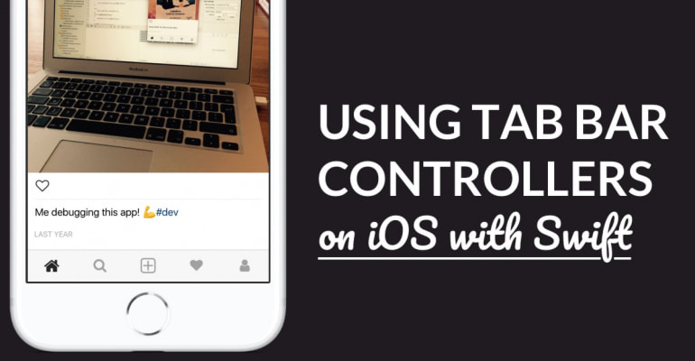 How To: Working With Tab Bar Controllers In Swift