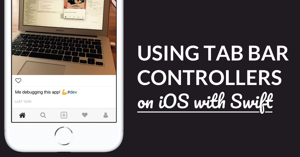 Working With Tab Bar Controllers In Swift (How To