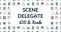 Scene Delegate vs. App Delegate Explained
