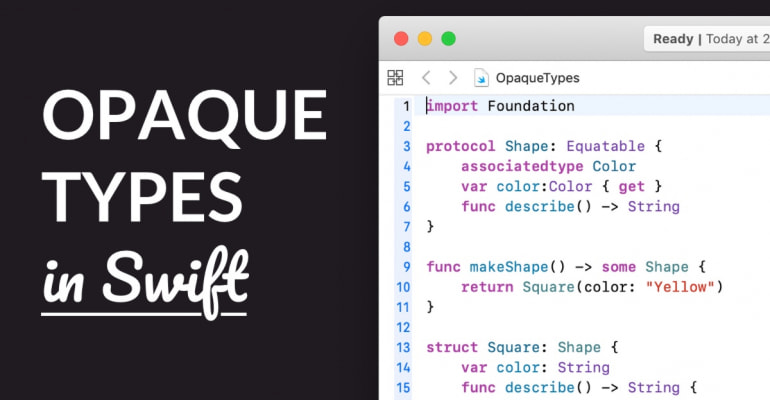 Opaque Types and 'some' in Swift