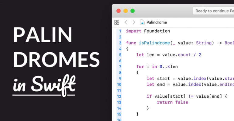 Play With Code: Palindromes In Swift