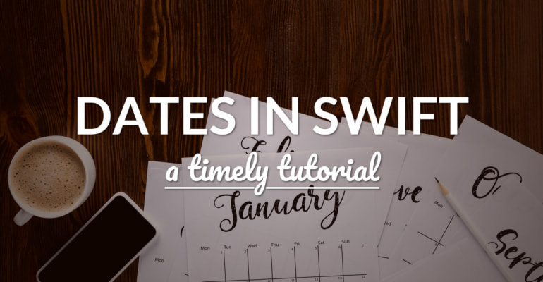 Dates, DateComponents and Formatting in Swift