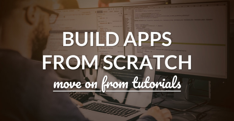 Going from Coding Tutorials to Building Your Own App Projects