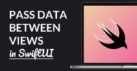 How To: Pass Data Between Views with SwiftUI